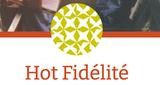 Hot Fidelité