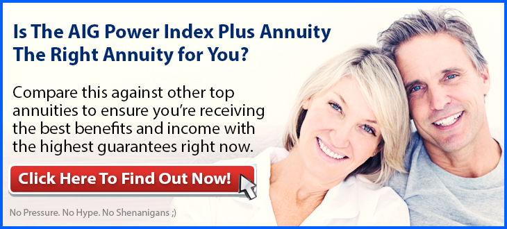 AIG Power Index Plus Annuity