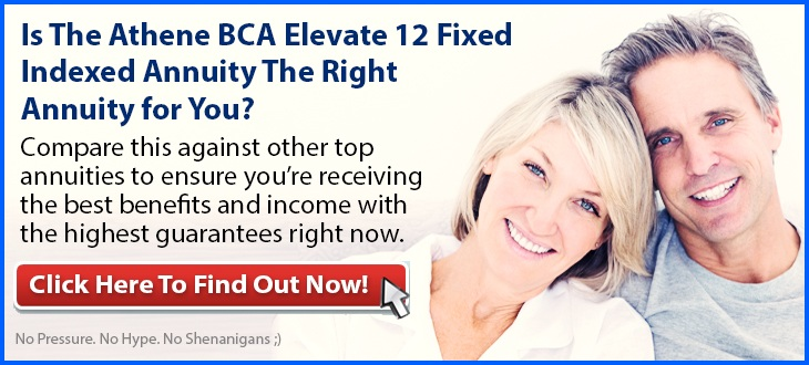 Independent Review of the Athene BCA Elevate 12 Fixed Indexed Annuity