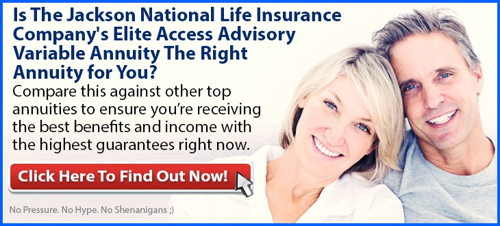 Independent Review of the Jackson National Elite Access Advisory Variable Annuity