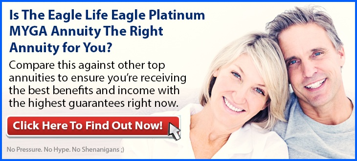 Independent Review of the Eagle Life Eagle Platinum MYGA Annuity
