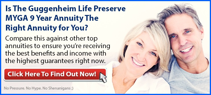 Independent Review of the Guggenheim Life Preserve MYGA 9 Annuity