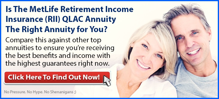 Independent Review of the MetLife Retirement Income Insurance QLAC