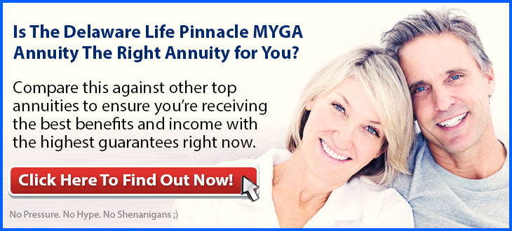 Independent Review of the Delaware Life Pinnacle MYGA Annuity