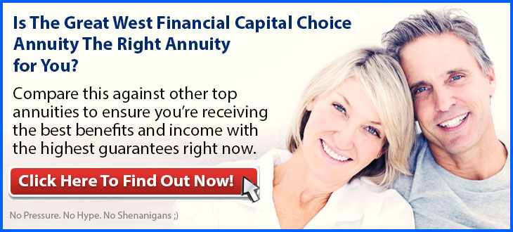 Independent Review of the Great West Financial Capital Choice Annuity
