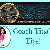 Coach Tina's Tips!