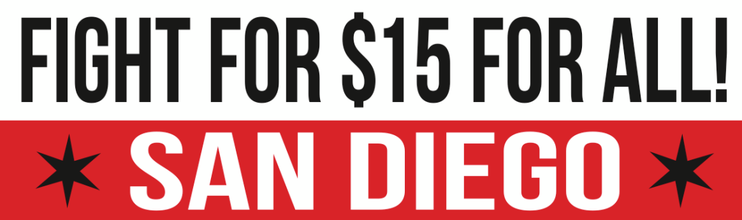 Fight For $15 San Diego Banner