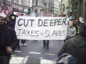 Cut deeper / taxes = Slaves