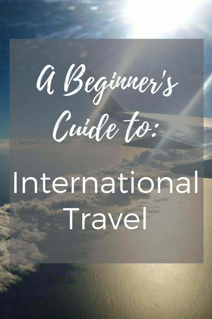 A step-by-step resource guide for those new to the world of international travel!