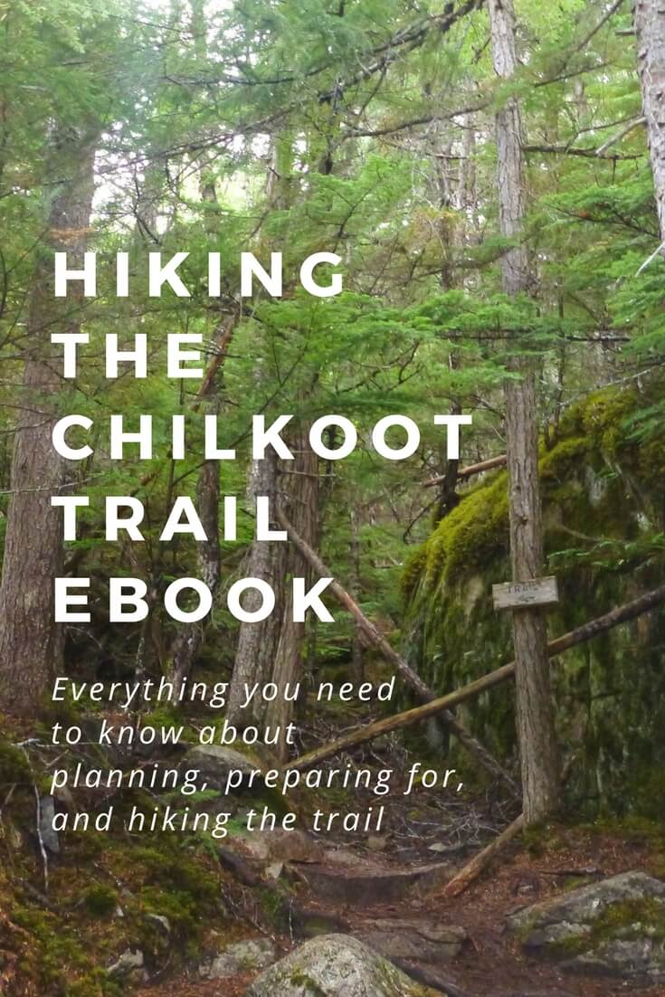 The complete how-to guide to hiking the Chilkoot Trail!
