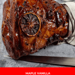 Vanilla Maple Glazed Ham