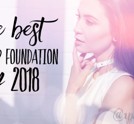 Best Makeup Foundation 2018
