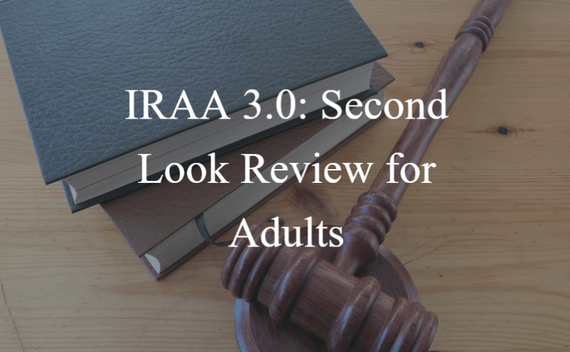 IRAA 3.0: Second Look Review for Adults