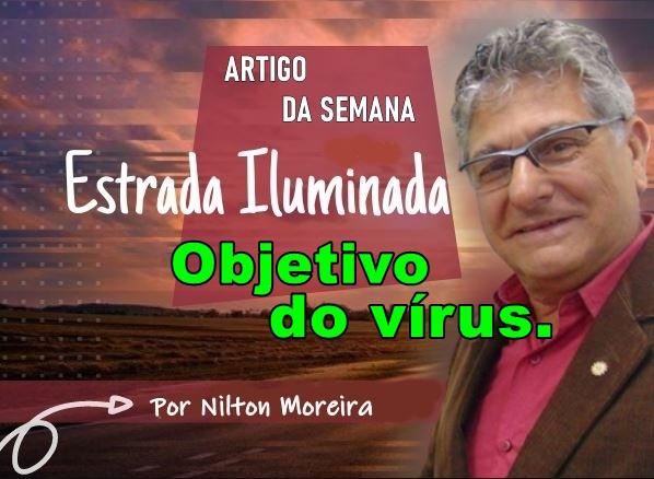Objetivo do vírus – COLUNA ESTRADA ILUMINADA