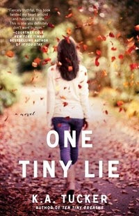 K.A. Tucker – One Tiny Lie