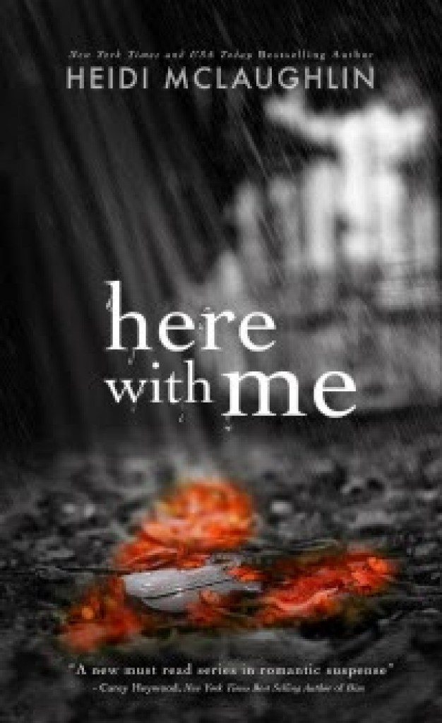 Heidi McLaughlin – Here with Me