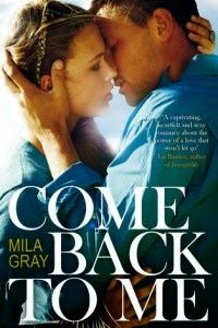 Mila Gray – Come Back To Me