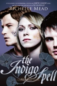 Richelle Mead – The Indigo Spell