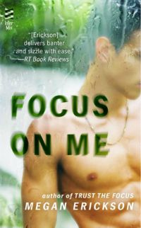 Megan Erickson – Focus on Me