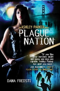 Dana Fredsti – Plague Nation