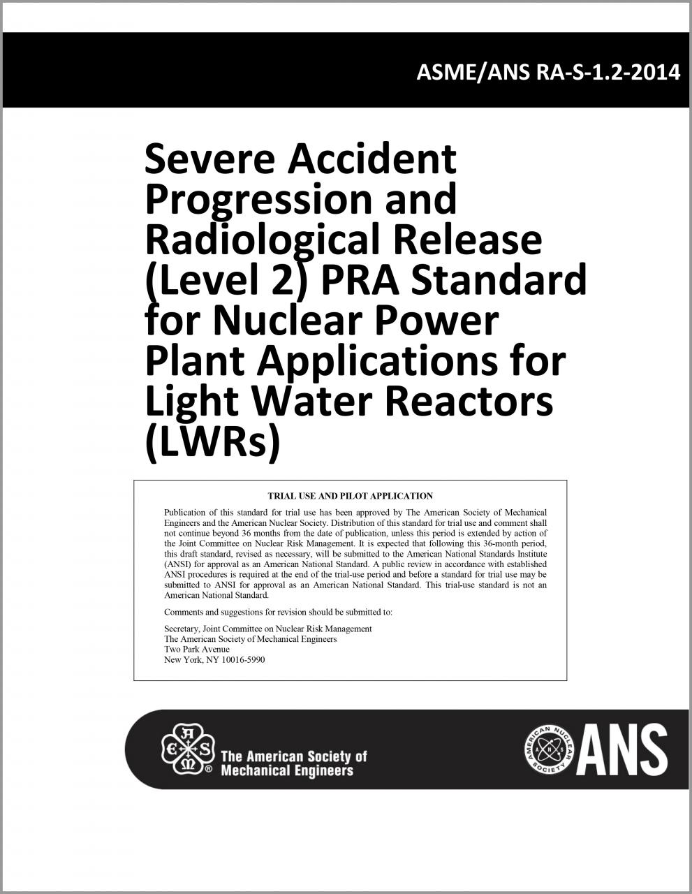 ASME/ANS RA-S-1.2-2014: Severe Accident Progression and