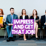 Unbelievable: Top 10 Killer Tips To Impress Employer at Job Interview!