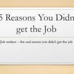 Job Search: You're Not Getting The Job – 25 Reasons Why