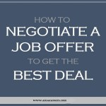 How To Negotiate A Job Offer to Get the Best Deal
