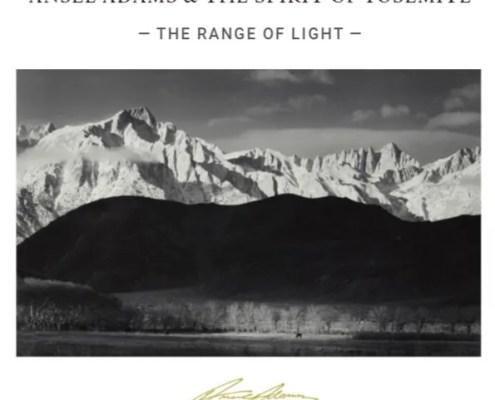 Ansel Adams & The Range of Range