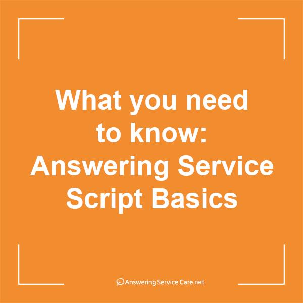The basics of a good answering service script answering service the basics of a good answering service script m4hsunfo