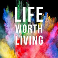 The life worth living; meaning and purpose