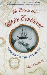 The race to the white continent, voyages to the Antarctic, book cover