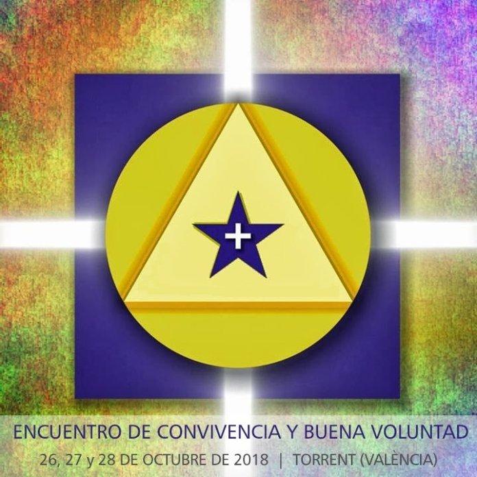 Encuentro de Convivencia y Buena Voluntad. 26,27 y 28 de octubre de 2018. Torrent (Valencia)