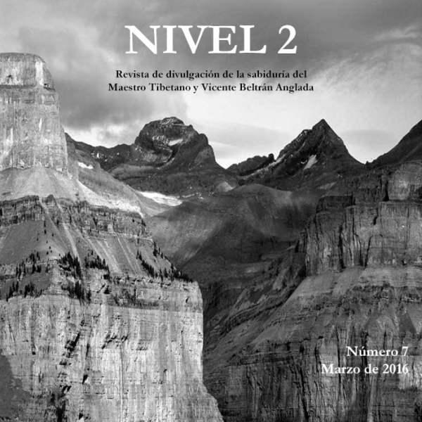 Revista NIVEL 2 Revista de divulgación de la sabiduría del Maestro Tibetano (Djwhal Khul) y Vicente Beltrán Anglada Número 7