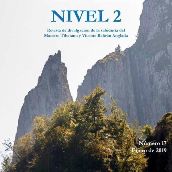 Revista NIVEL 2 Revista de divulgación de la sabiduría del Maestro Tibetano (Djwhal Khul) y Vicente Beltrán Anglada Número 17