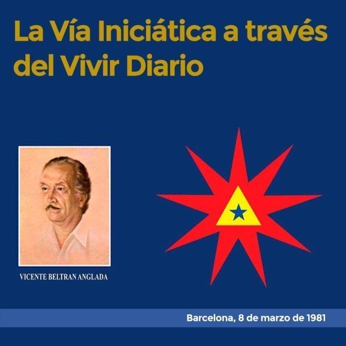 La Vía Iniciática a través del Vivir Diario Barcelona, 8 de marzo de 1981