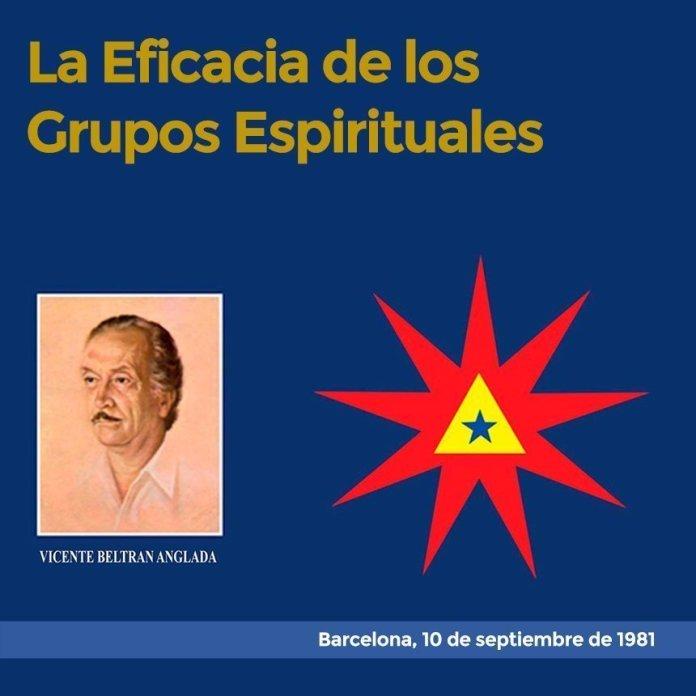 La Eficacia de los Grupos Espirituales Barcelona, 22 de octubre de 1981