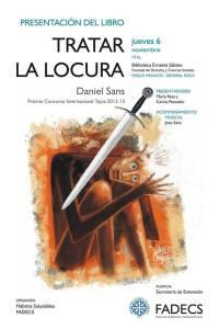"""Hoy se presentará el libro """"Tratar la locura"""" del psicólogo Daniel Sans"""