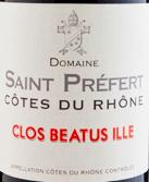 Vin de la semaine : Domaine Saint Préfert – Côtes du Rhône Clos Beatus Ille – 2014