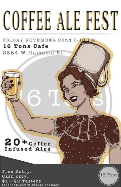 Coffee Ale Fest at 16 Tons Eugene, Nov. 22
