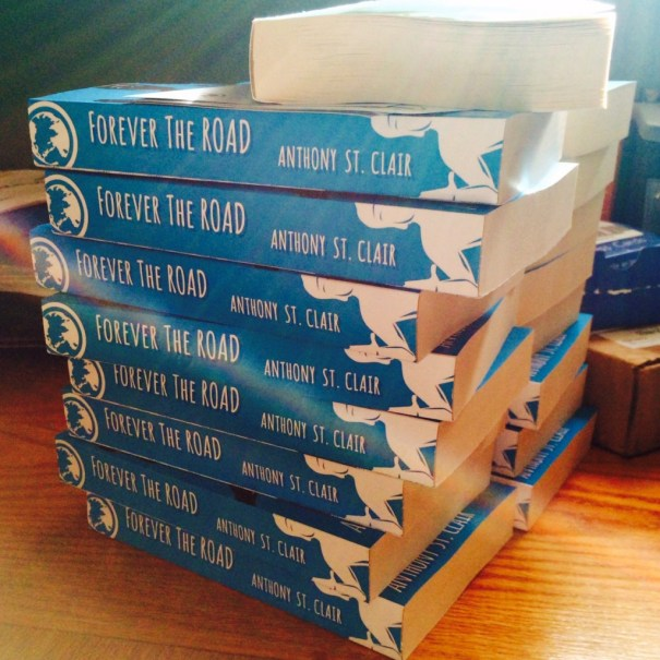 Forever the Road paperback stack Anthony St. Clair