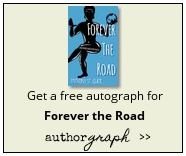 Get a free authograph for Forever the Road with Authorgraph