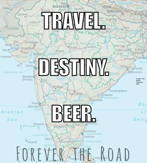 Travel. Destiny. Beer.