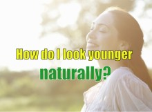 How do I look younger naturally