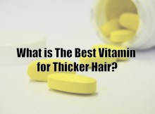 What is the best vitamin for thicker hair