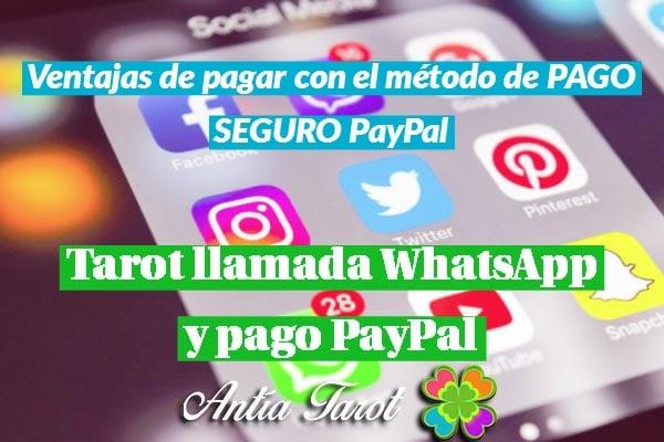 Tarot llamada WhatsApp y Pago PayPal