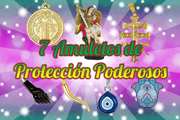 7 Amuletos de Proteccion Poderosos