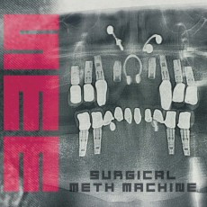 Surgical Meth Machine - Surgical Meth Machine - Artwork