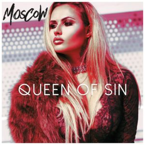 Moscow Queen Of Sin