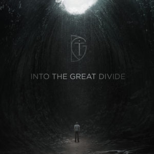 INTO THE GREAT DIVIDE